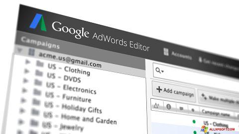 Снимка на екрана AdWords Editor за Windows XP